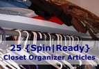25 Closet Organizer Spin-Ready Articles